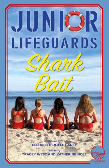 Shark Bait ebook by Tracey West,Katherine Noll,Elizabeth Doyle Carey
