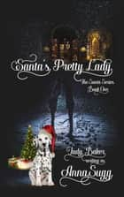 Santa's Pretty Lady - The Santa Series, #1 ebook by Judy Baker