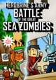 Herobrine's Army Battle of the Great Sea Zombies ebook by Lord Herobrine