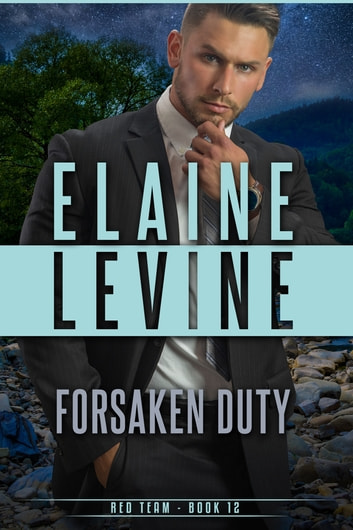 Forsaken Duty ebook by Elaine Levine