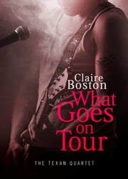 What Goes on Tour ebook by Claire Boston