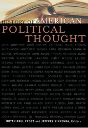 History of American Political Thought ebook by Bryan-Paul Frost,Jeffrey Sikkenga