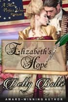 Elizabeth's Hope ebook by Betty Bolte
