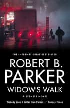 Widow's Walk ebook by Robert B Parker