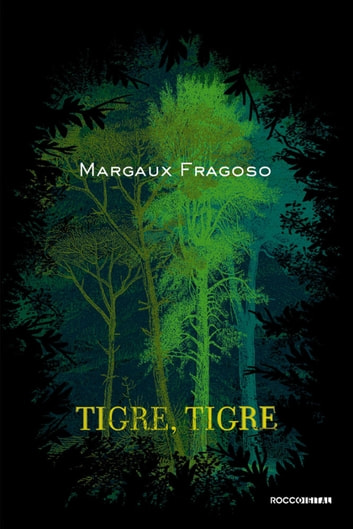 Tigre, tigre ebook by Margaux Fragoso