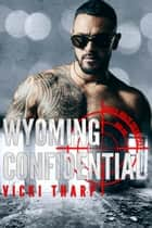 Wyoming Confidential ebook by Vicki Tharp