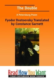 The Double A Petersburg Poem ebook by Translated by Constance Garnett Fyodor