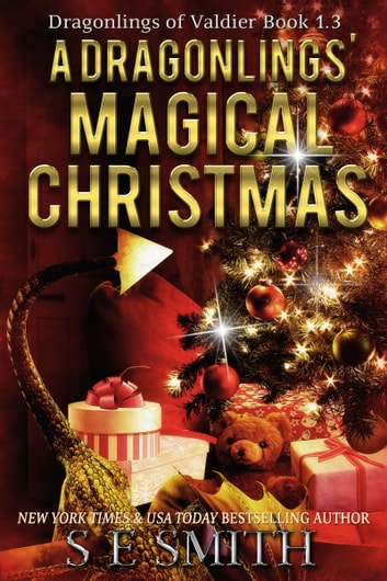 A Dragonlings' Magical Christmas - Dragonlings of Valdier Book 1.3 ebook by S.E. Smith