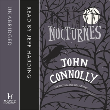 Nocturnes audiobook by John Connolly