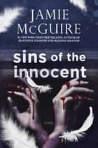 Sins of the Innocent: A Novella ebook by Jamie McGuire