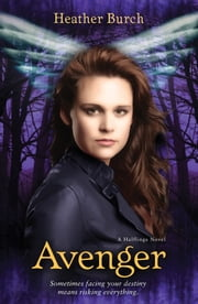 Avenger ebook by Heather Burch