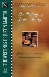 The Writings of Justin Martyr ebook by Karen  O. Bullock,Justin Martyr