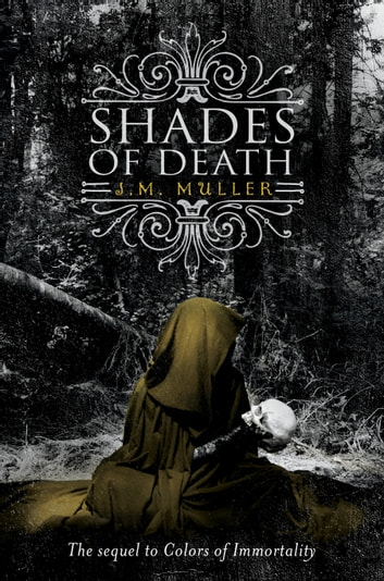 Shades of Death ebook by J.M. Muller