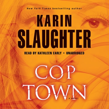 Cop Town - A Novel audiobook by Karin Slaughter