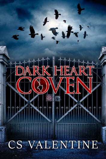 Dark Heart Coven ebook by CS Valentine