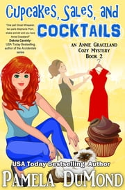 Cupcakes, Sales, and Cocktails - Book 2 ebook by Pamela DuMond