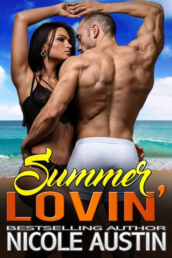 Summer Lovin' ebook by Nicole Austin