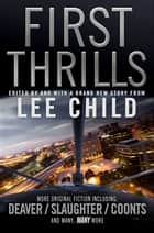 First Thrills ebook by Lee Child