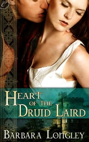 Heart of the Druid Laird ebook by Barbara Longley