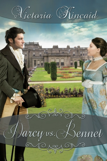 Darcy vs. Bennet ebook by Victoria Kincaid