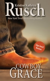 Cowboy Grace ebook by Kristine Kathryn Rusch