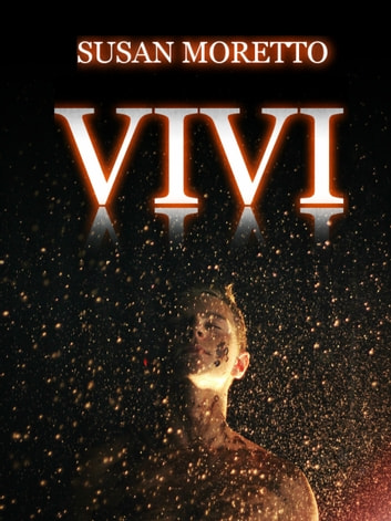 Vivi ebook by Susan Moretto