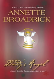 Daddy's Angel (Mills & Boon M&B) ebook by Annette Broadrick