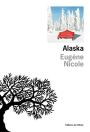 Alaska ebook by Eugène Nicole