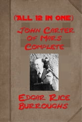 The Complete John Carter of Mars by Edgar Rice Burroughs ebook by Edgar Rice Burroughs