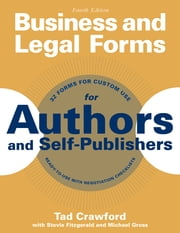 Business and Legal Forms for Authors and Self-Publishers ebook by Tad Crawford,Stevie Fitzgerald,Michael Gross