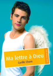 Ma lettre à Dieu ebook by Cyrille Chem