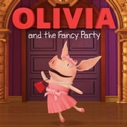 OLIVIA and the Fancy Party - with audio recording ebook by Shane L. Johnson,Cordelia Evans
