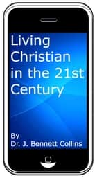 Living Christian in the 21st Century ebook by J. Bennett Collins