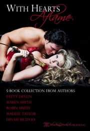 With Hearts Aflame: A Romantic Anthology ebook by Maren Smith
