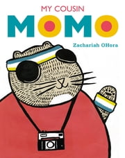 My Cousin Momo ebook by Zachariah OHora