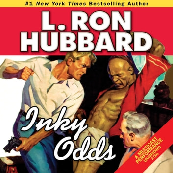 Inky Odds audiobook by L. Ron Hubbard