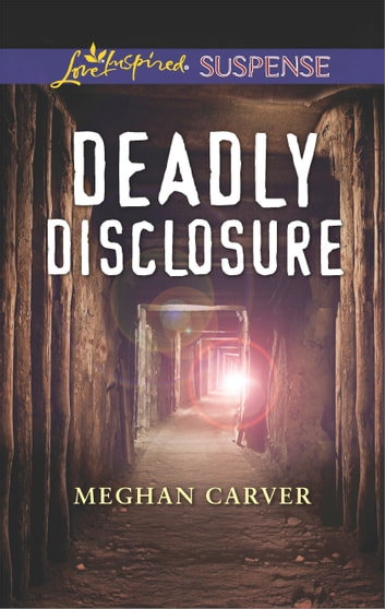 Deadly Disclosure ebook by Meghan Carver