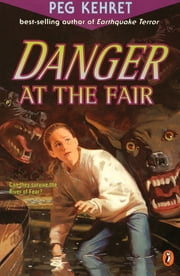 Danger at the Fair ebook by Peg Kehret