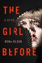 The Girl Before ebook by