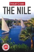 Insight Guides: The Nile ebook by Insight Guides