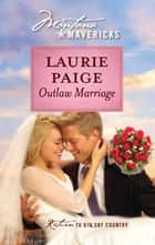 Outlaw Marriage 電子書 by Laurie Paige