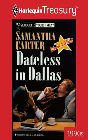 Dateless in Dallas ebook by Samantha Carter