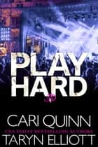 Play Hard - Brooklyn Dawn, #4 ebook by Cari Quinn, Taryn Elliott