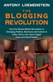 The Blogging Revolution ebook by Antony Loewenstein