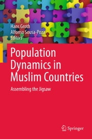 Population Dynamics in Muslim Countries - Assembling the Jigsaw ebook by Hans Groth,Alfonso Sousa-Poza