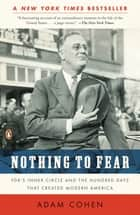 Nothing to Fear ebook by Adam Cohen