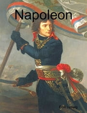 Napoleon ebook by Emil Ludwig