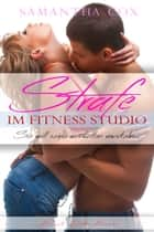 Strafe Im Fitness Studio ebook by Samantha Cox