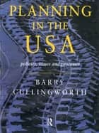 Planning in the USA ebook by Barry Cullingworth