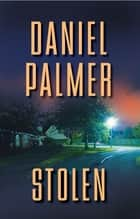 Stolen ebook by Daniel Palmer